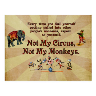 Not My Monkeys, Not My Circus Postcard