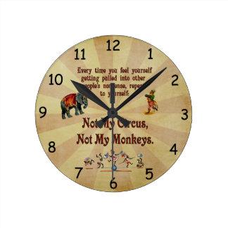 Not My Monkeys, Not My Circus Round Clock