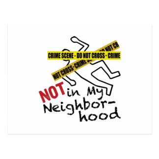 Not My Neighborhood Postcard