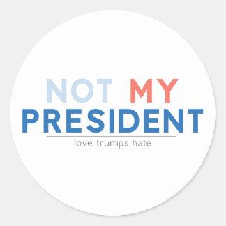 Not my President Classic Round Sticker