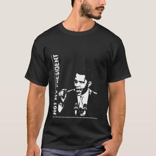 NOT MY PRESIDENT - NOBAMA T-Shirt