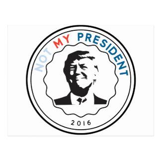 Not my President Postcard