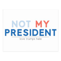 Not my President Postcard