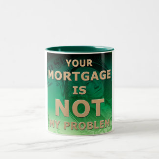 Not My Problem Two-Tone Coffee Mug