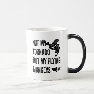 Not My Tornado Not My Flying Monkeys Magic Mug