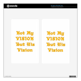 Not my Vision but His Vision Decals For Kindle Fire