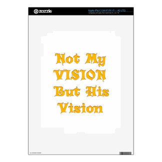 Not my Vision but His Vision iPad 3 Decal