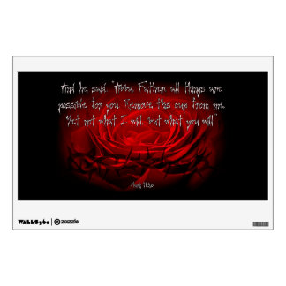 Not My Will But Yours Be Done Mark 14:36 Scripture Wall Sticker