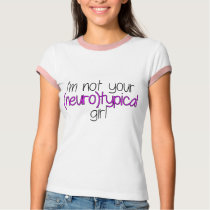 Not Neurotypical Girl T-Shirt