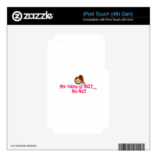 Not No-No iPod Touch 4G Decal