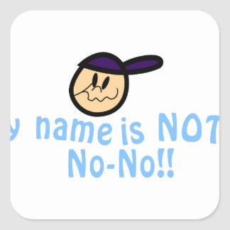 Not No-No Square Sticker