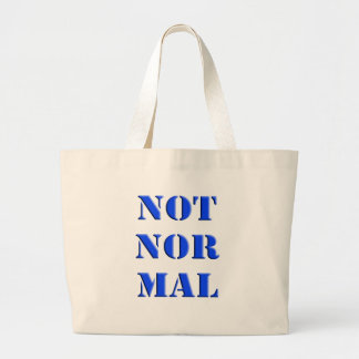Not Normal Large Tote Bag