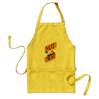 Not now, I'm reading Adult Apron