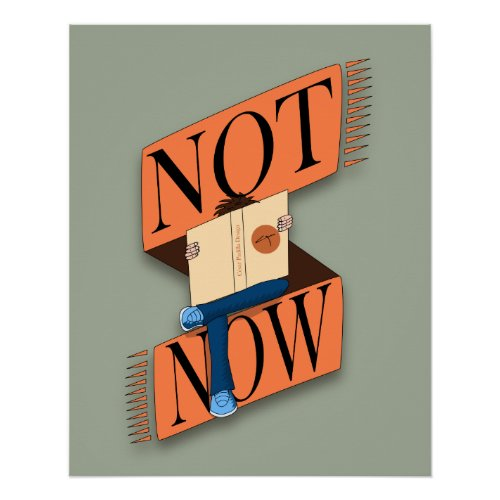 Not now, I'm reading Poster