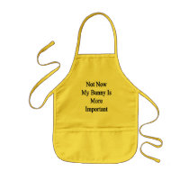 Not Now My Bunny Is More Important Kids' Apron