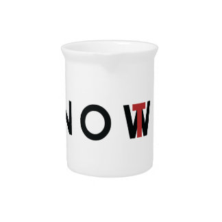 Not Now tag Beverage Pitchers