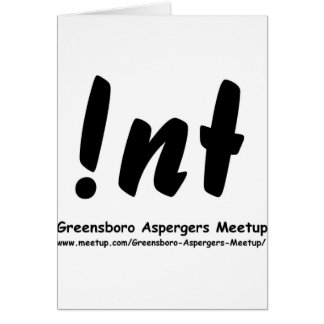 Not nt Greensboro Aspergers Meetup Cards