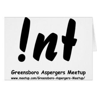 Not nt Greensboro Aspergers Meetup Greeting Cards