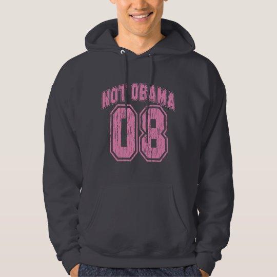 Not Obama 08 Vintage Hoodie