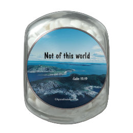Not of this world Bible Quote Glass Jars