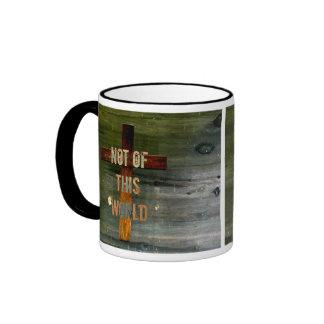 Not of This World Custom Christian Mugs