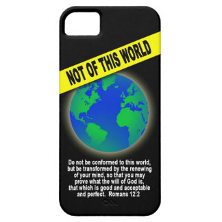 Not of this World - Romans Christian Bible Verse iPhone 5 Case