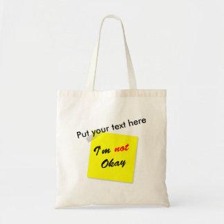 Not Okay Tote Bag