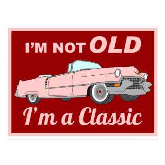 Not Old but Classic - pink Postcard