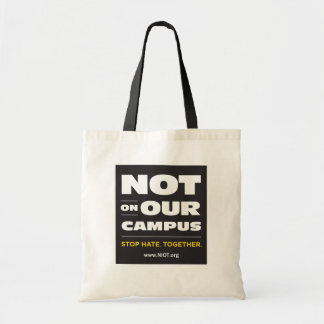 Not On Our Campus Budget Tote Tote Bag