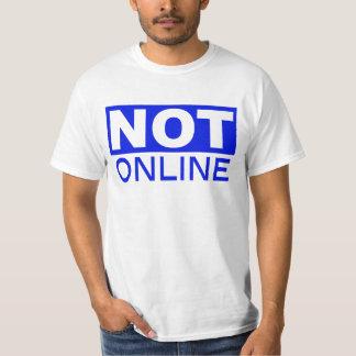 Not Online T-Shirt