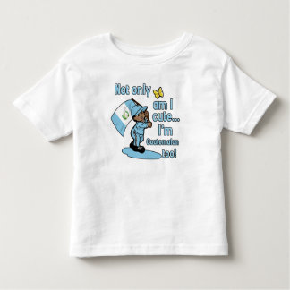 Not only am I cute I'm Guatemalan too! Toddler T-shirt