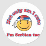 Not only am I cute I'm Serbian Stickers