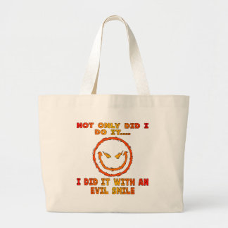 Not Only Did I Do It I Did It With An Evil Smile Jumbo Tote Bag