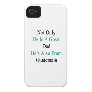 Not Only He Is A Great Dad He's Also From Guatemal iPhone 4 Cover
