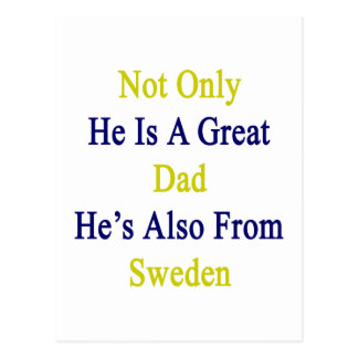 Not Only He Is A Great Dad He's Also From Sweden Postcard