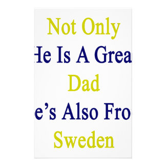Not Only He Is A Great Dad He's Also From Sweden Stationery