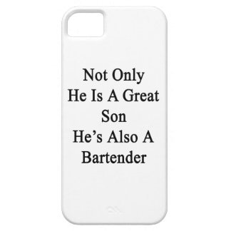 Not Only He Is A Great Son He's Also A Bartender. iPhone SE/5/5s Case