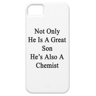 Not Only He Is A Great Son He's Also A Chemist iPhone SE/5/5s Case