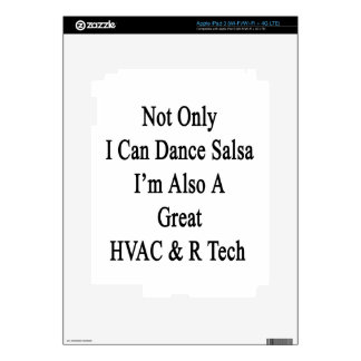 Not Only I Can Dance Salsa I'm Also A Great HVAC R iPad 3 Decal