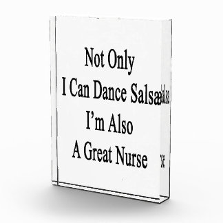 Not Only I Can Dance Salsa I'm Also A Great Nurse. Award