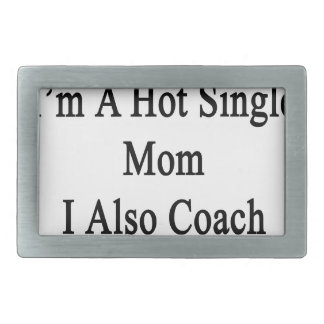 Not Only I'm A Hot Single Mom I Also Coach Volleyb Belt Buckle