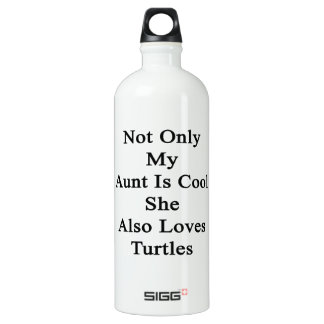 Not Only My Aunt Is Cool She Also Loves Turtles Aluminum Water Bottle