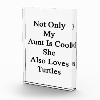 Not Only My Aunt Is Cool She Also Loves Turtles Award