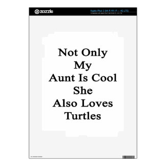 Not Only My Aunt Is Cool She Also Loves Turtles iPad 3 Decal