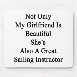 Not Only My Girlfriend Is Beautiful She's Also A G Mouse Pad