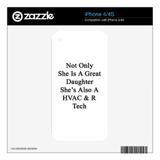 Not Only She Is A Great Daughter She's Also A HVAC Decal For The iPhone 4