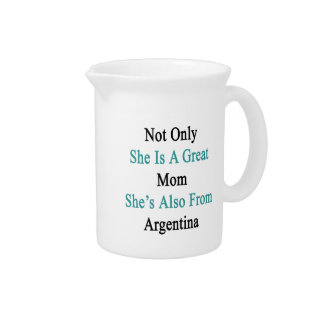 Not Only She Is A Great Mom She's Also From Argent Drink Pitcher