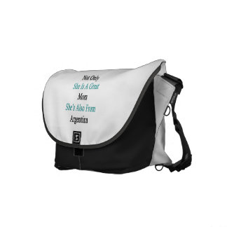 Not Only She Is A Great Mom She's Also From Argent Messenger Bag
