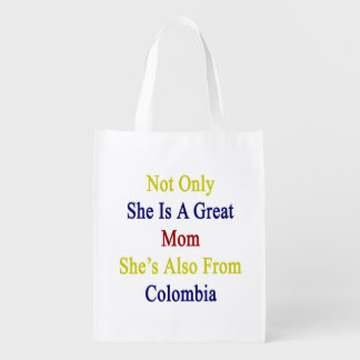 Not Only She Is A Great Mom She's Also From Colomb Reusable Grocery Bag