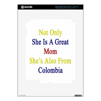 Not Only She Is A Great Mom She's Also From Colomb Skin For iPad 3